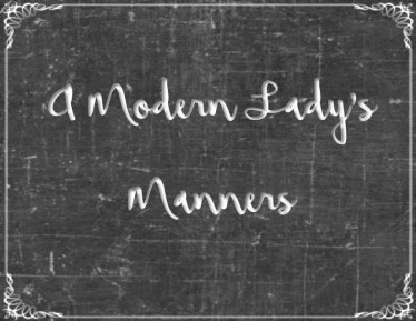 a-modern-ladys-manners