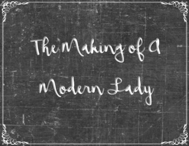 the-making-of-a-modern-lady-2